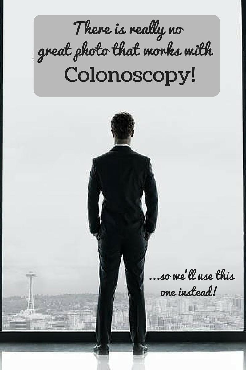 Colonoscopy Room: Colonoscopy Fun! — Wait, What???!!!
