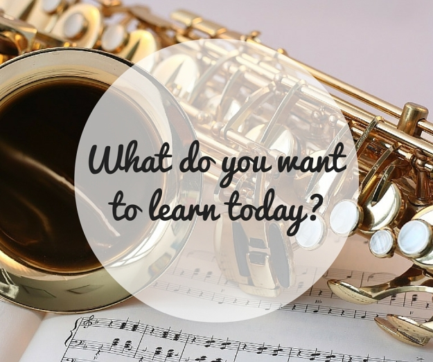 What do you want to learn today-